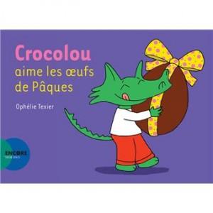 """Afficher """"CrocolouCrocolou aime les oeufs de Pâques"""""""