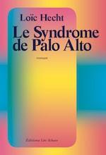 Le Syndrome de Palo Alto