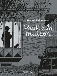 Paul n° 9Paul à la maison
