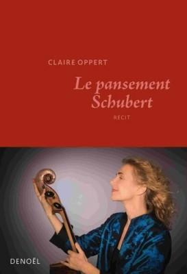 vignette de 'Le pansement Schubert (Claire Oppert)'