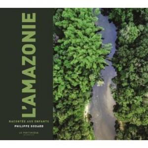"""Afficher """"L'Amazonie"""""""