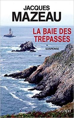 """Afficher """"La baie des trépassés"""""""