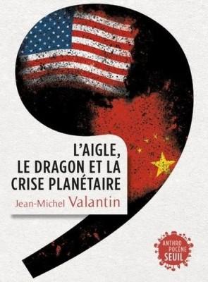 """Afficher """"L'Aigle, le dragon et la crise planétaire"""""""