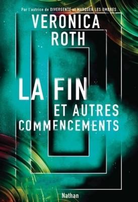 """Afficher """"La Fin et autres commencements"""""""