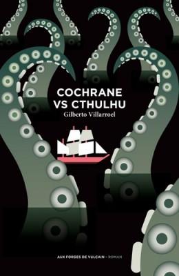 "Afficher ""Cochrane vs Cthulhu"""