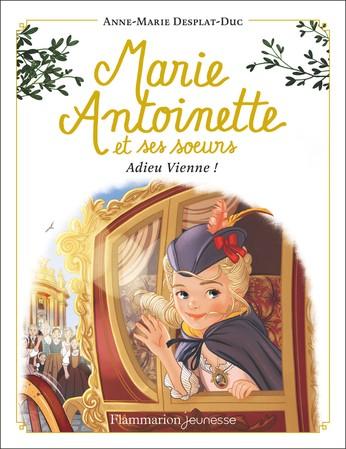 Marie-Antoinette et ses soeurs n° 4Adieu Vienne !