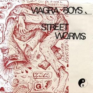 vignette de 'Street worms (Viagra Boys)'