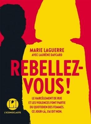 """Afficher """"Rebellez-vous !"""""""