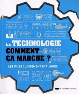 """Afficher """"La technologie comment ça marche ? / les faits clairement expliqués"""""""