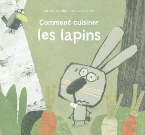 """Afficher """"Comment cuisiner les lapins"""""""