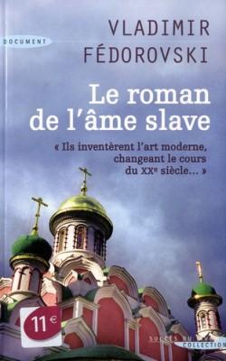 vignette de 'roman de l'âme slave (Le) (Vladimir Fédorovski)'