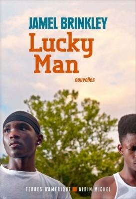 vignette de 'Lucky man (Jamel Brinkley)'