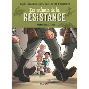 """Afficher """"Les enfants de la résistance (roman) n° 1 Premières actions"""""""