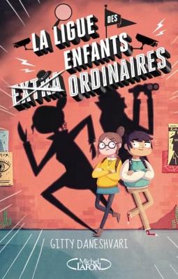"""Afficher """"La ligue des enfants extra ordinaires n° 1"""""""