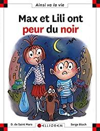 """Afficher """"Max et Lili ont peur du noir"""""""