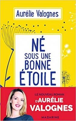 vignette de 'Né sous une bonne étoile (Aurélie Valognes)'