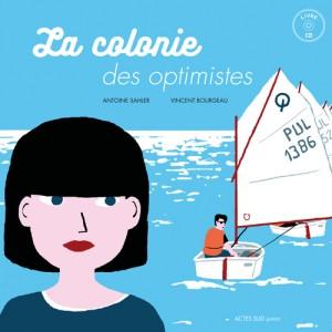 """Afficher """"La colonie des optimistes"""""""