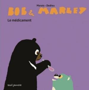 """Afficher """"Bob & Marley. Le Médicament"""""""