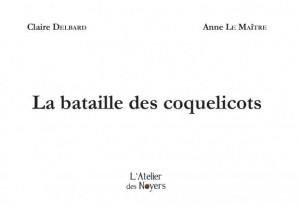 """Afficher """"La bataille des coquelicots"""""""