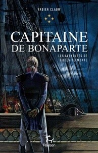 les aventures de Gilles Belmonte n° 4<br />Capitaine de Bonaparte