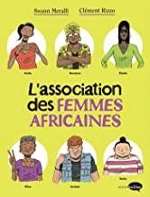 vignette de 'L'association des femmes africaines n° 1 (Swann Meralli)'