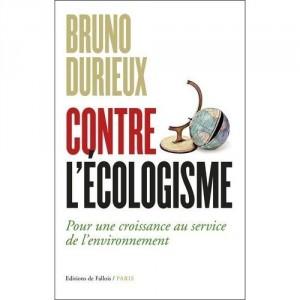 """Afficher """"Contre l'écologisme"""""""