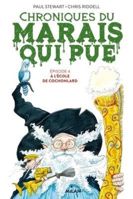 """Afficher """"Chroniques du marais qui pue n° 4A l'école de Cochonlard"""""""