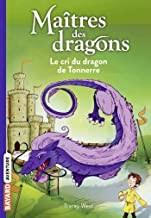 "<a href=""/node/198014"">Le cri du dragon de tonnerre</a>"