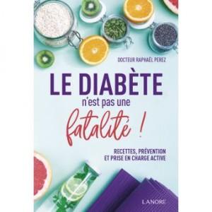 """Afficher """"Le diabète n'est pas une fatalité !"""""""