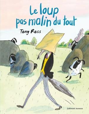"""Afficher """"Le Loup pas malin du tout"""""""