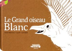 "Afficher ""Le Grand oiseau blanc"""