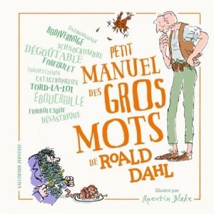 """Afficher """"Petit manuel des gros mots de Roald Dahl"""""""