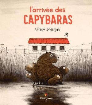 vignette de 'L'arrivée des Capybaras (Alfredo Soderguit)'