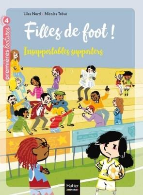 "Afficher ""Filles de foot ! n° 4 Insupportables supporters"""