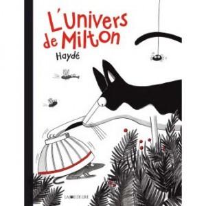 Couverture de Milton L'univers de Milton
