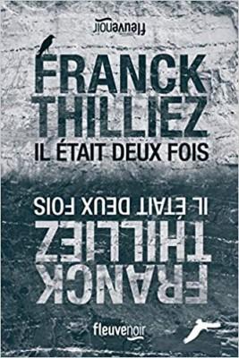 vignette de 'Il était deux fois... (Franck Thilliez)'