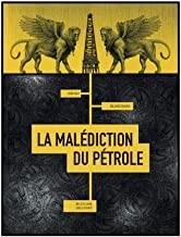 """Afficher """"La malédiction du pétrole"""""""