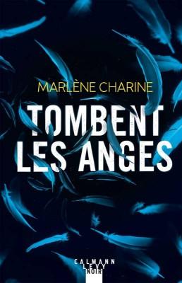 vignette de 'Tombent les anges (Marlène Charine)'