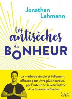 """Afficher """"Les Antisèches du Bonheur"""""""