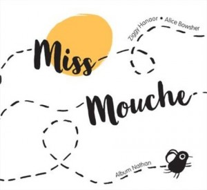 "Afficher ""Miss Mouche"""