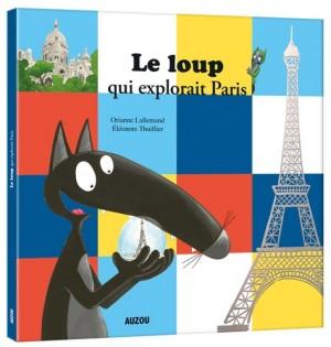 """Afficher """"Le Loup qui explorait Paris"""""""