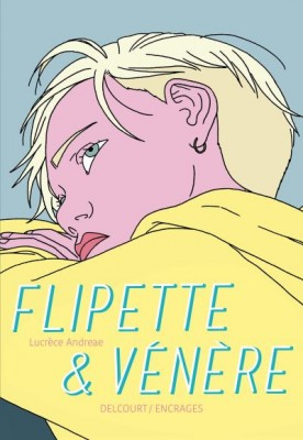 vignette de 'Flipette & Vénère (Lucrèce Andreae)'