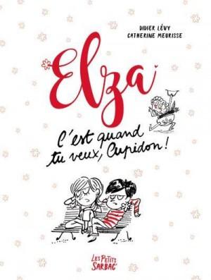 "Afficher ""ElzaC'est quand tu veux, Cupidon !"""