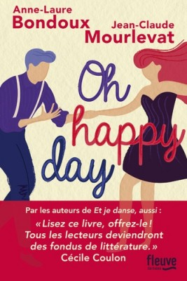 vignette de 'Oh happy day (Anne-Laure Bondoux)'