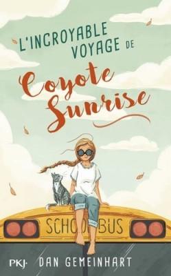 """Afficher """"L'incroyable voyage de Coyote Sunrise"""""""