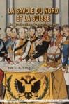 """Afficher """"La Savoie du nord et la Suisse"""""""