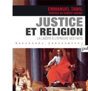 Couverture de Justice et religion : la laïcité à l'épreuve des faits