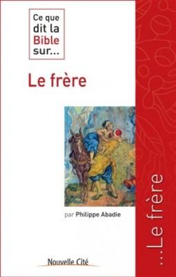 """Afficher """"Le frère"""""""