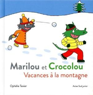 """Afficher """"Marilou et CrocolouVacances à la montagne"""""""