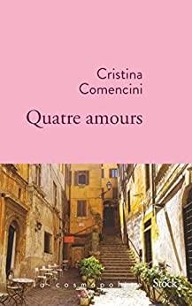 vignette de 'Quatre amours (Cristina Comencini)'